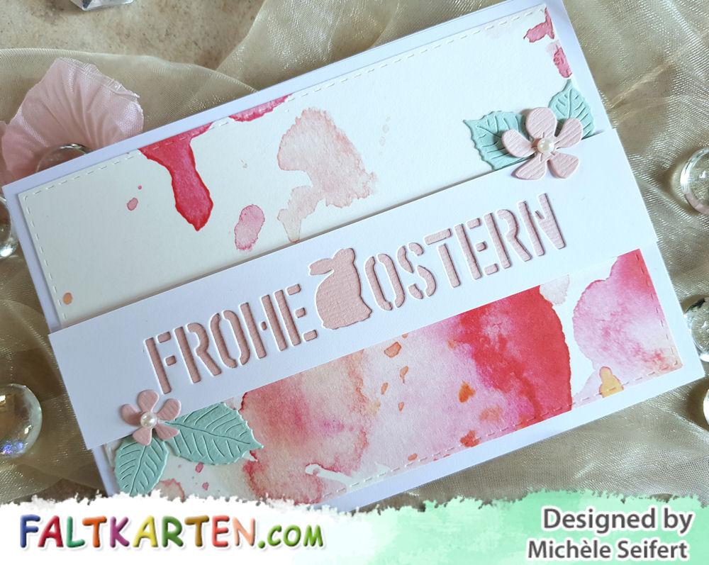 Creative Depot - Frohe Ostern negativ - Design-Papier Aquarell rosa Blüten - 4enScrap - Feuilles exotiques - Feuilles de cerisier - Osterkarte