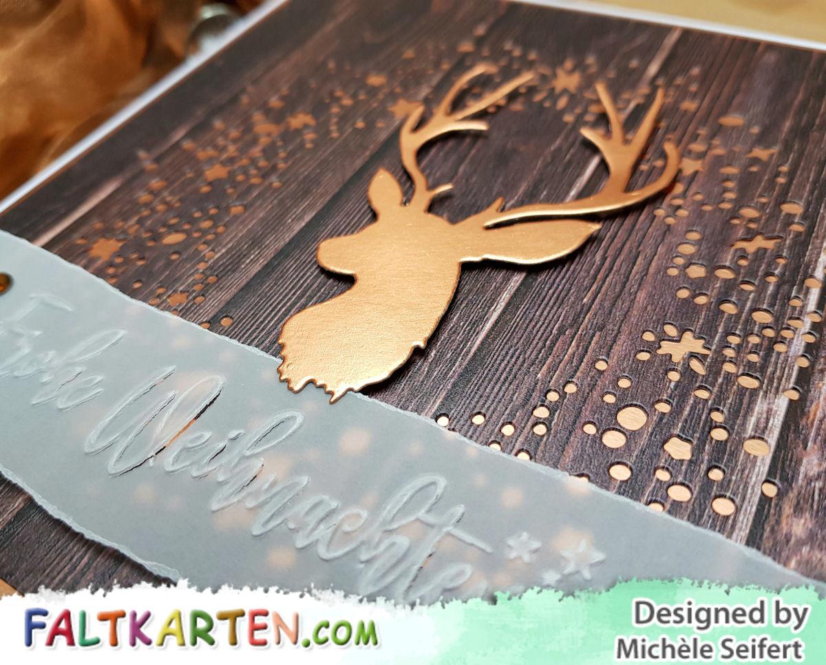 Creative Depot - Hirschkopf - Sizzix - Tim Holtz - Snowy Stars - Faltkarten.com - Design-Papier - Wooden - Holzoptik - kupfer - Papierstücke - Weihnachten - Karte