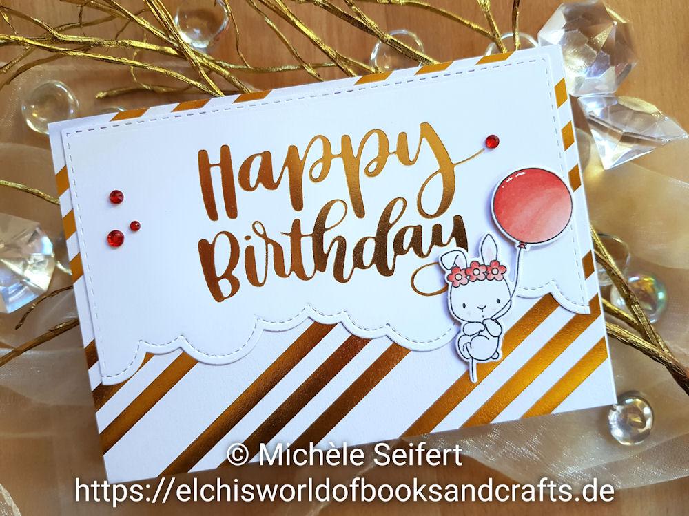My Favorite Things - MFT - Birthday Buds - Die-Namics - Impressive Happy Birthday - Hotfoil - GoPress and Foil - Geburtstagskarte