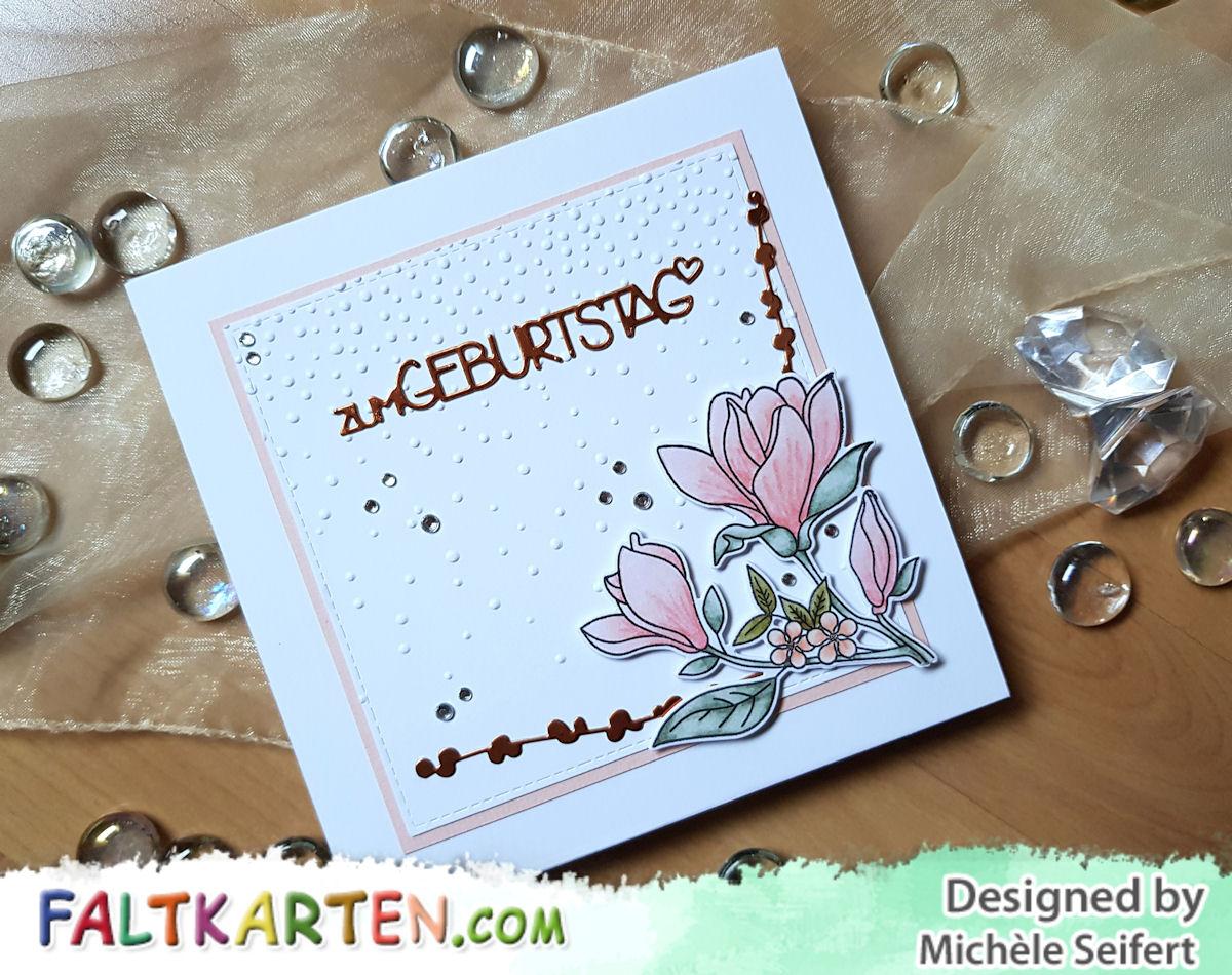 Faltkarten.com - weiß - kupfer - pastellrose - MFT - Floral Focus - Stampin' Up! - Magnoliengruß - Magnolienblüten - 4enScrap - Charlie und Paulchen - Heidi Swapp Minc - Copics - Geburtstag - Jubiläum - Abschied - Karte