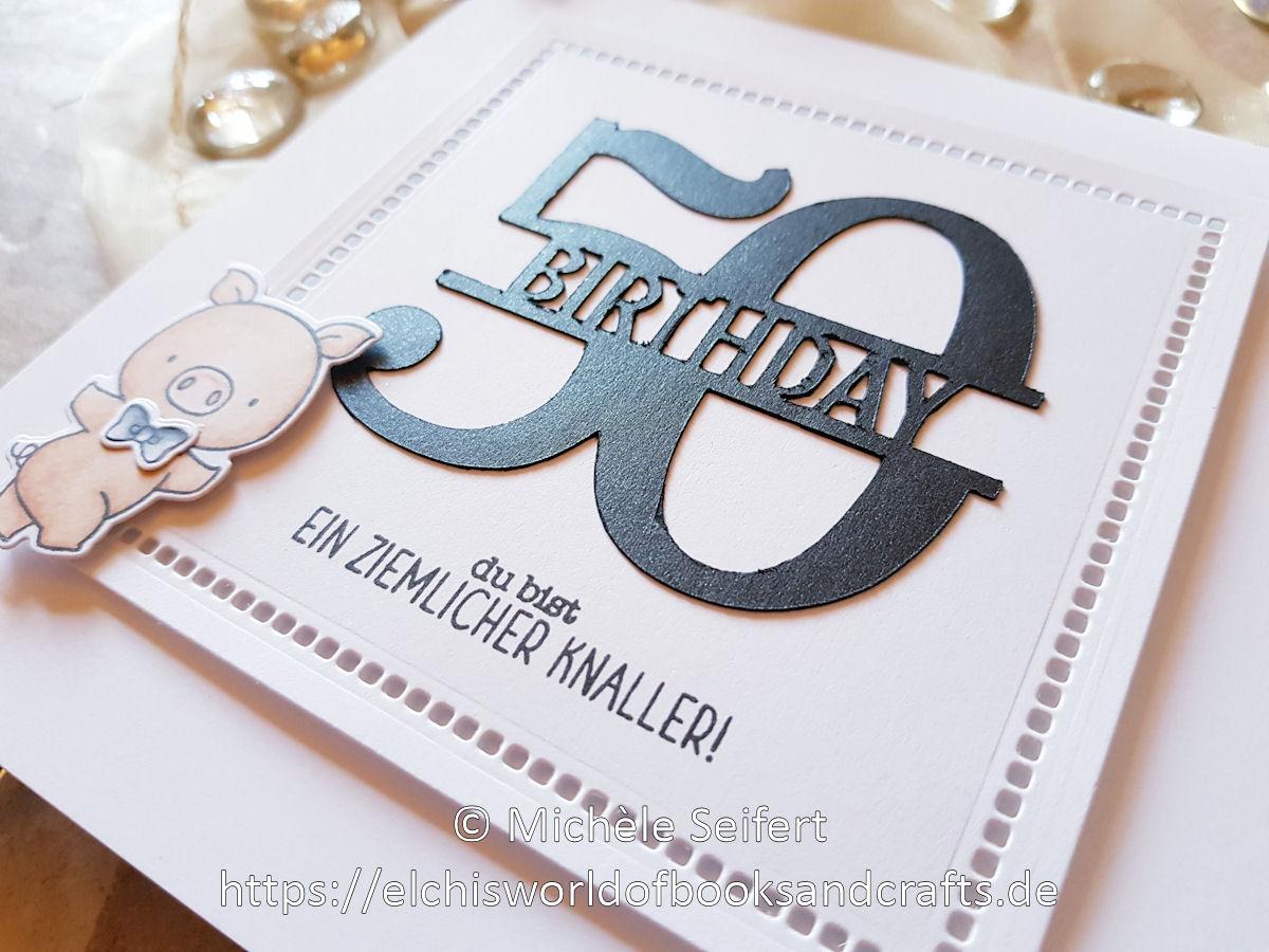 MFT - Hog Heaven - Create A Smile - Ein ziemlicher Knaller - Silhouette Cameo Schneidedatei - Spellbinders - Hemstich Squares - Kartino Cardstock - Geburtstagskarte - Männer - 50th Birthday