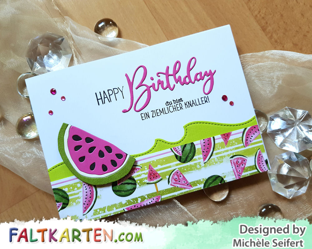 4enscrap – Tranche de pastèque - Memory Box - Happy Birthday Friendship Script - Create A Smile - Ein ziemlicher Knaller - Geburtstagskarte - Melonenkarte - Birthdaycard