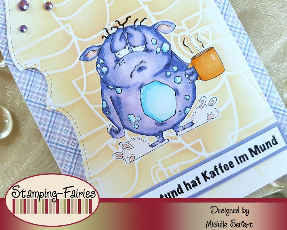 Whipper Snapper - Monster Morning - Stamping Fairies - Morgenstund hat Kaffee im Mund - Grusskarte